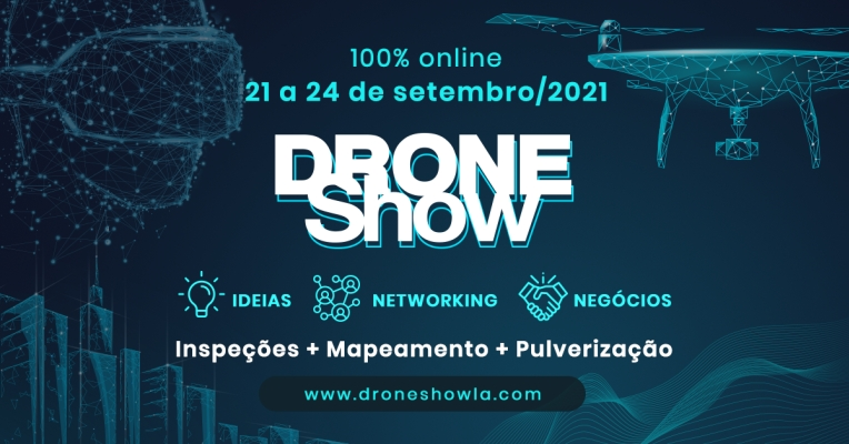 🇧🇷Notícias da última hora: a Droneshow 2021 online 100%